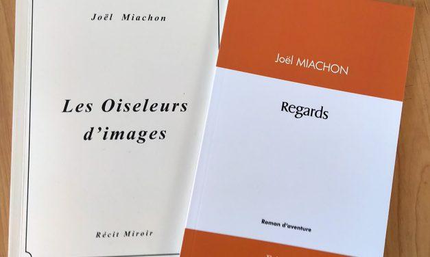 Deux livres de Joël Miachon